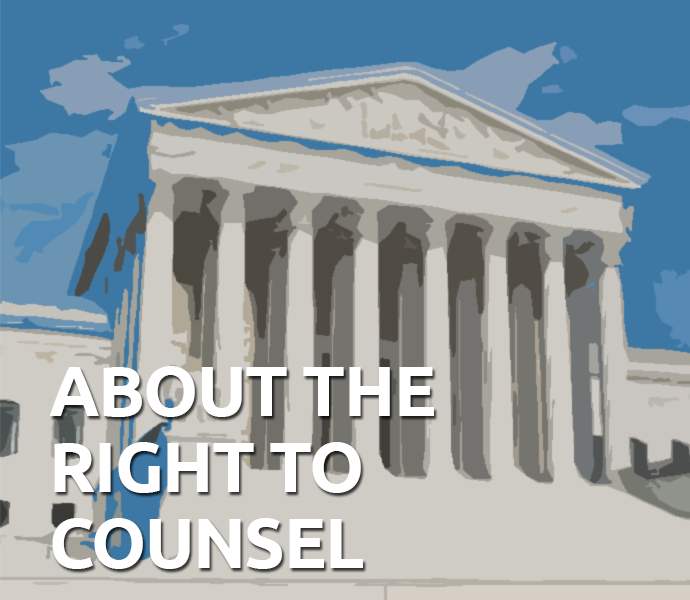 Right to Counsel and the Sixth Amendment-Criminal Defense